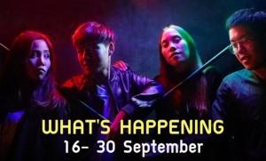 What's happening: 16-30 กันยายน