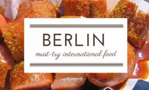 """ไป """"เบอร์ลิน"""" กินอาหารนานาชาติ"""