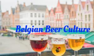 รู้จักวัฒนธรรมการผลิตและดื่มเบียร์ของเบลเยียมที่ยูเนสโกยกให้เป็นมรดกโลก